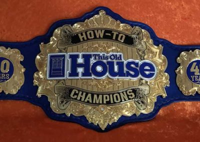 This Old House How-To Championship Belt